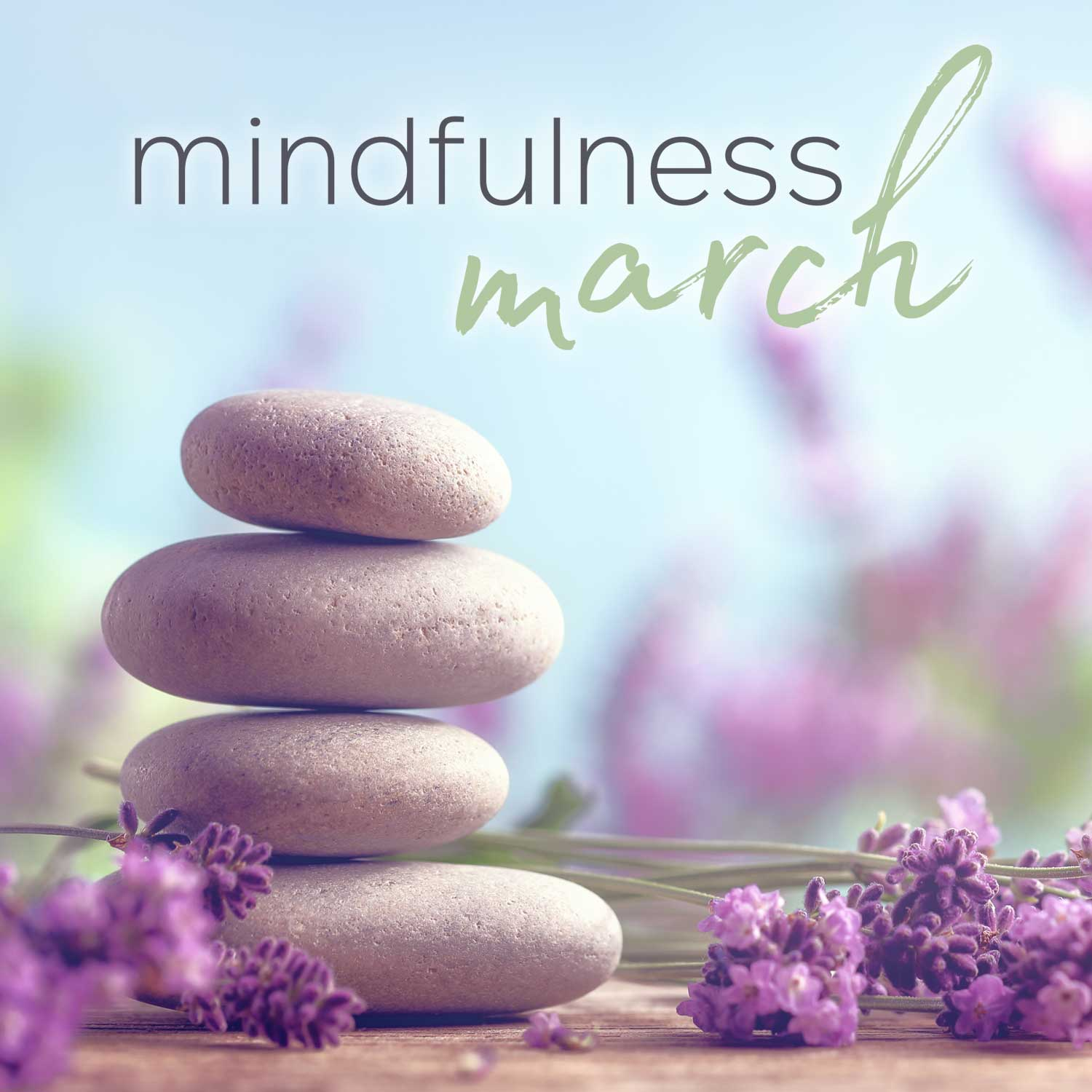 Year of Health 2017 - Mindfulness March